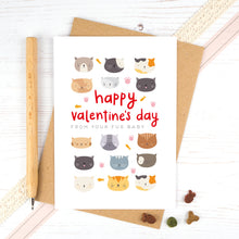 Load image into Gallery viewer, A valentines card from the cat. Happy Valentines day from your fur baby.