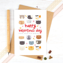 Load image into Gallery viewer, A valentines card from the cat. Happy Valentines day from your fur babies.