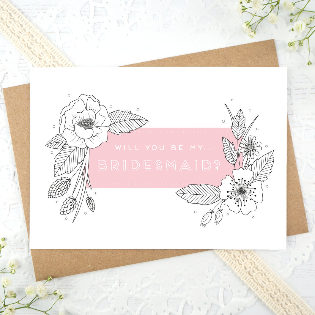 A floral outline, will you be my bridesmaid card in pink