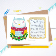 Load image into Gallery viewer, Thank you teacher scratchard with the owl in a scarf showing the scratched off secret message hand written by a child
