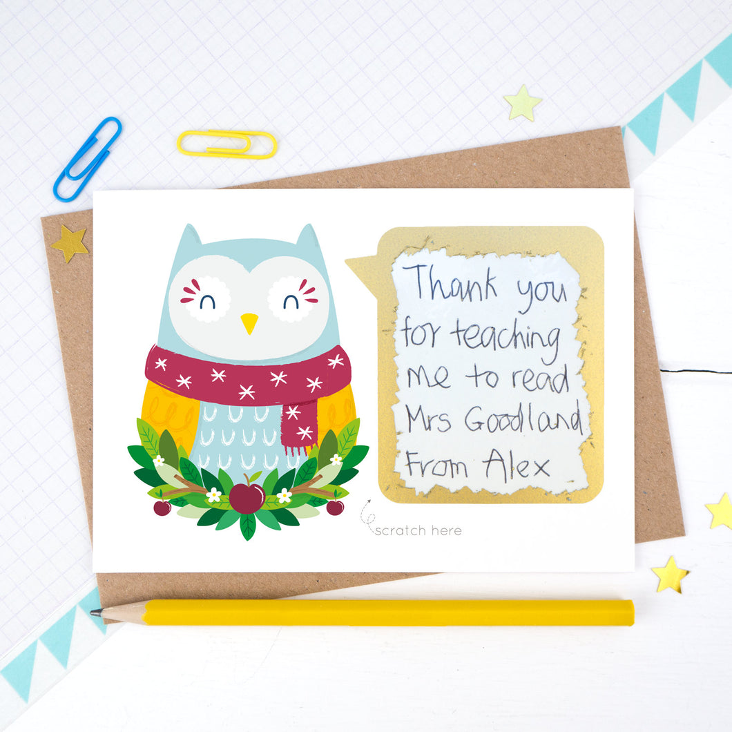 Thank you teacher scratchard with the owl in a scarf showing the scratched off secret message hand written by a child