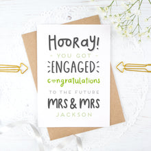 Load image into Gallery viewer, Hooray you got engaged! - Personalised Mrs & Mrs engagement card in green