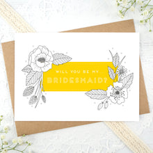 Load image into Gallery viewer, A floral outline, will you be my bridesmaid card in yellow