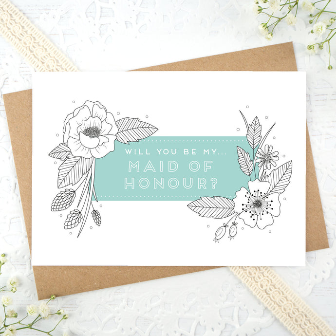 A floral outline, will you be my Maid of Honour card in blue