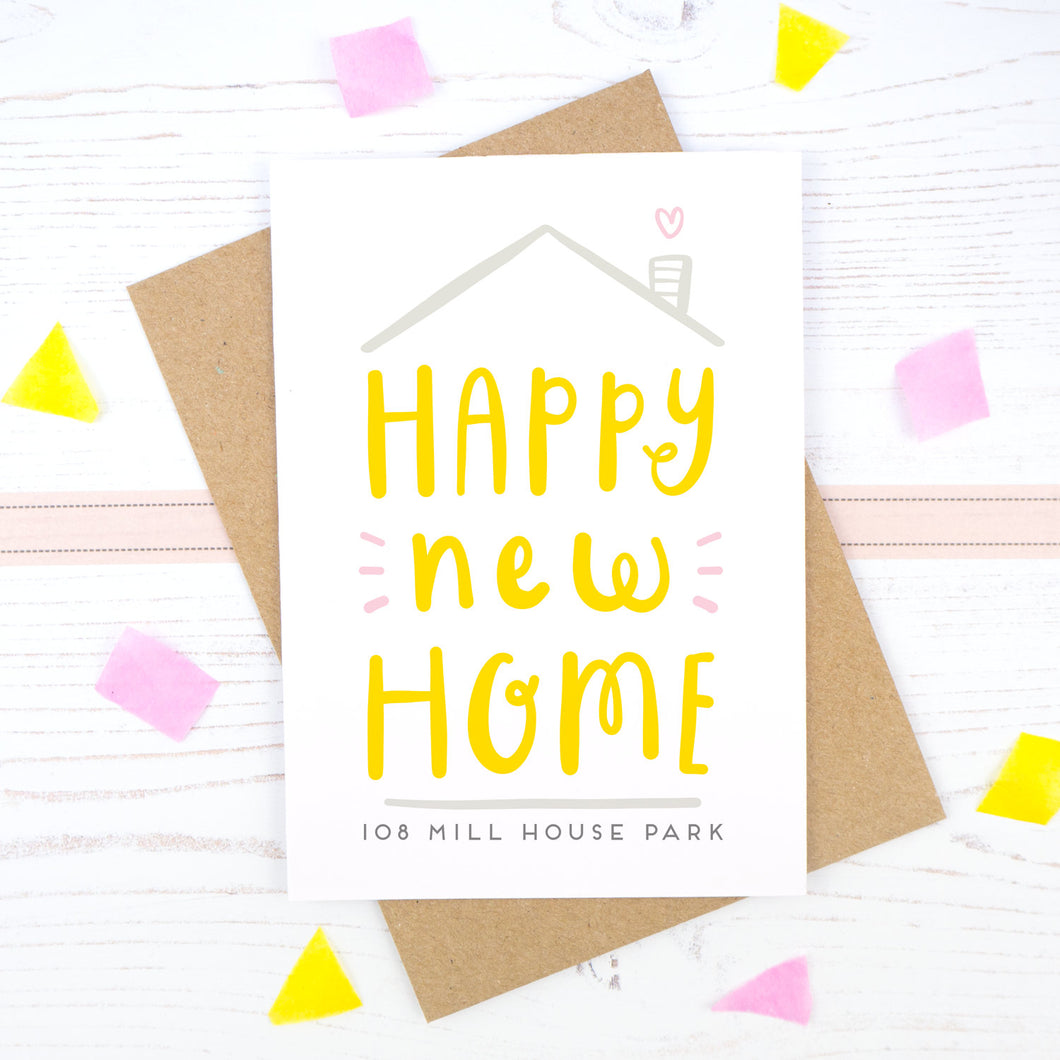 Personalised happy new home card with space for the first line of the recipients new address.