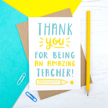 Load image into Gallery viewer, Thank you for being an amazing teacher - end of term thank you card in blue and yellow
