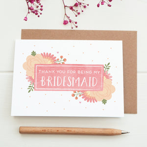 Thank you for being my Bridesmaid card in pink