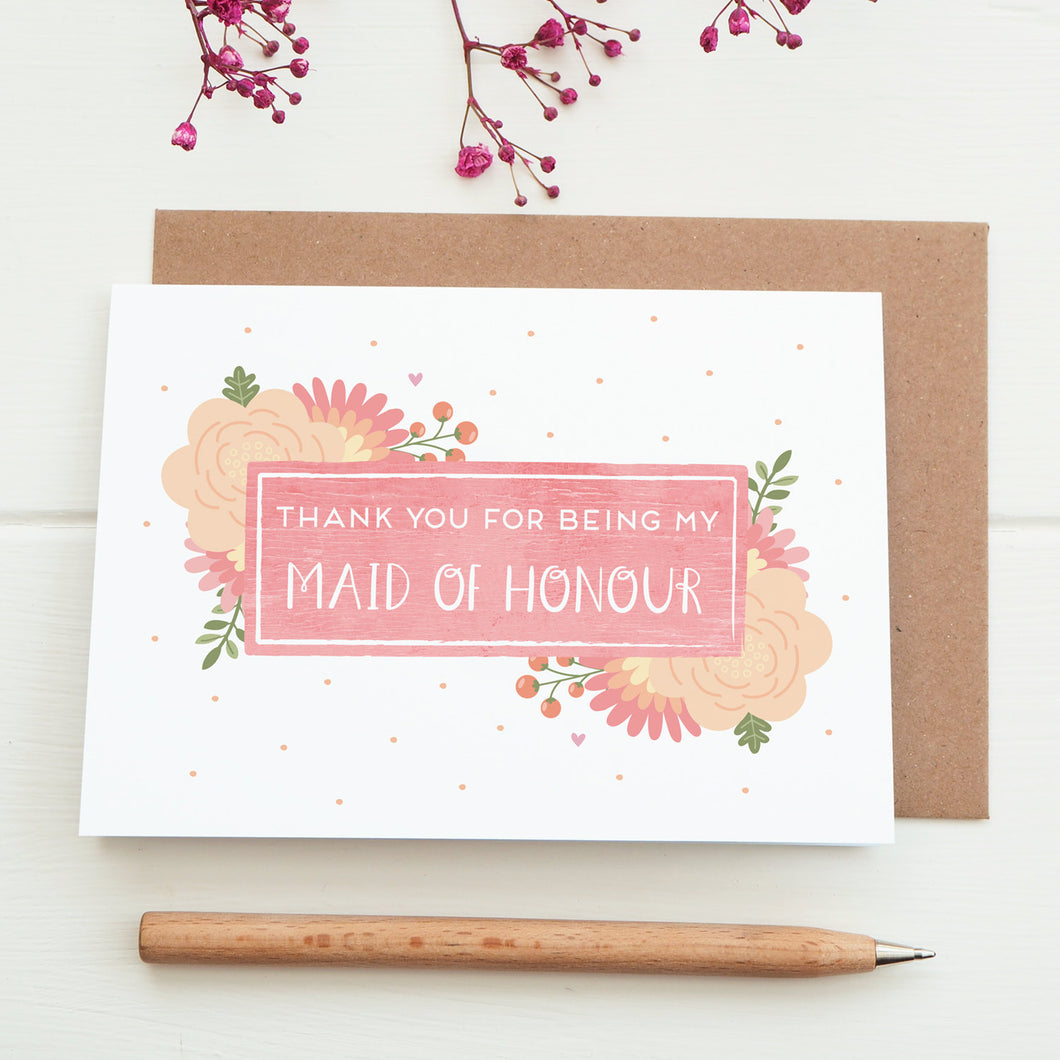 Thank you for being my maid of honour card in pink