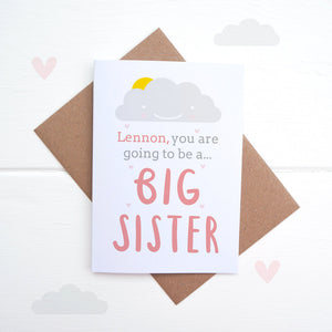 A personalised new sibling card. Big sister card.