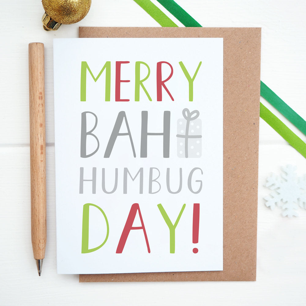 Merry bah humbug day Christmas card