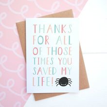 Load image into Gallery viewer, Thanks for all of those times you saved my life mothers day card in pink