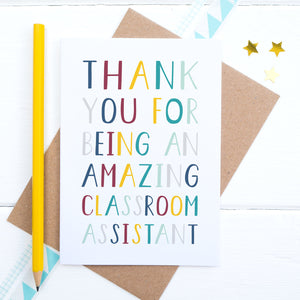 Thank you for being an amazing classroom assistant - end of term thank you card.