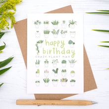 Crazy Plant Man Birthday Card