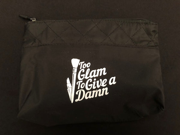 Too Glam To Give a Damn! Makeup Bag