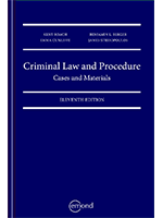 Criminal Law and Procedure: Cases and Materials