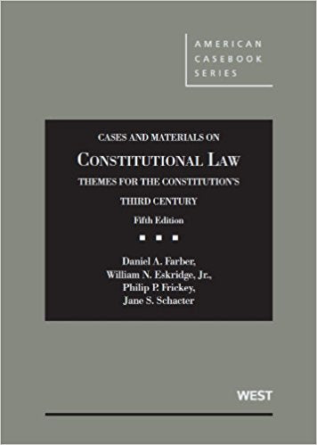 Cases and Materials on Constitutional Law: Themes for the Constitution's Third Century