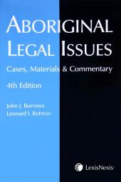 Aboriginal Legal Issues: Cases, Materials and Commentary