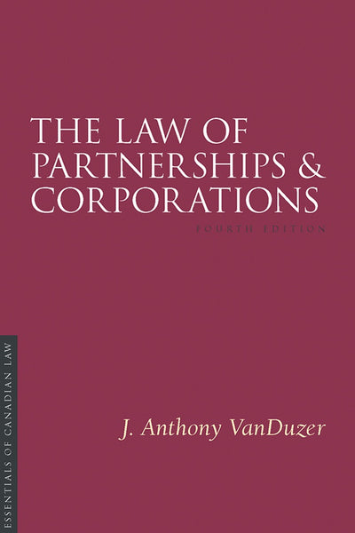 The Law of Partnerships and Corporations, 4th ed