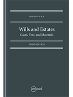 Wills and Estates: Cases, Texts and Materials, 3rd edition