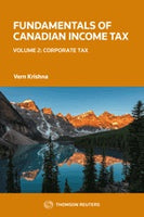 Fundamentals of Canadian Income Tax, Volume 2: Corporate Tax, 2018