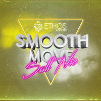 Ethos Vapors SALTS - Smooth Move