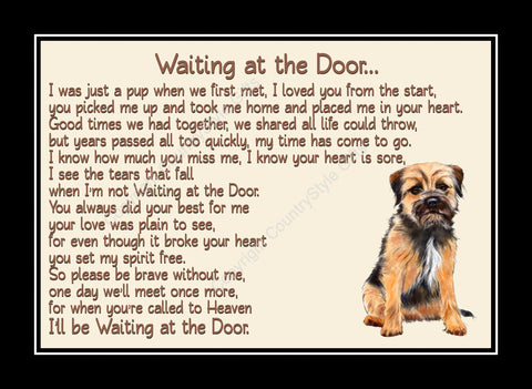 Border Terrier Pet Dog Memorial Waiting at the Door Print