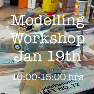 Modelling Kit Building Workshop - Jan 19, 1000 to 1500 hrs