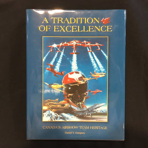 A Tradition of Excellence - Canada's Airshow Team History