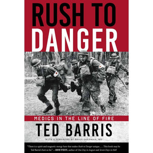 Rush to Danger, by Ted Barris
