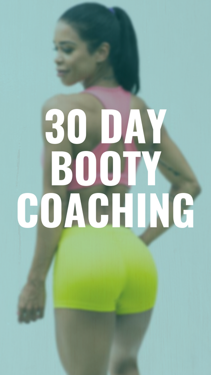 30 Day Booty Building/Strengthening Coaching
