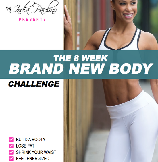 8 Week Brand New Body Challenge