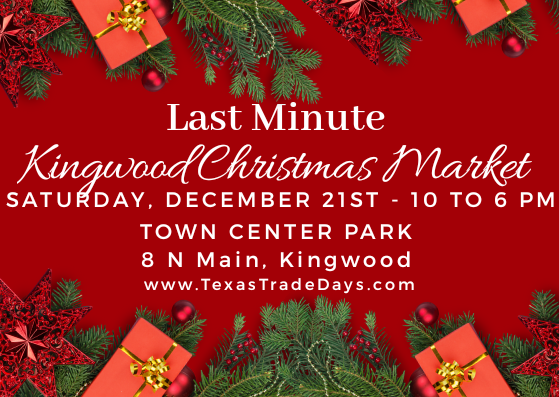 SAT December 21, 2019 Kingwood Market