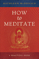 How to Meditate book