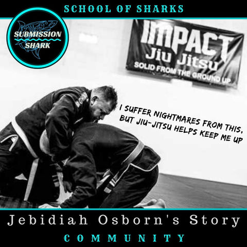I Suffer Nightmares From This, But Jiu-Jitsu Helps Keep Me Up | Jebidiah Osborn's BJJ Story