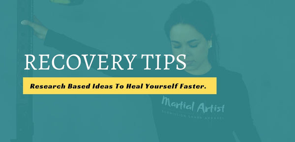 MMA and BJJ Recovery Tips