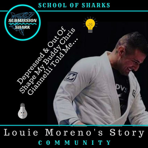 Depressed & Out Of Shape My Buddy Chris Giannelli Told Me... | Louie Moreno's BJJ Story
