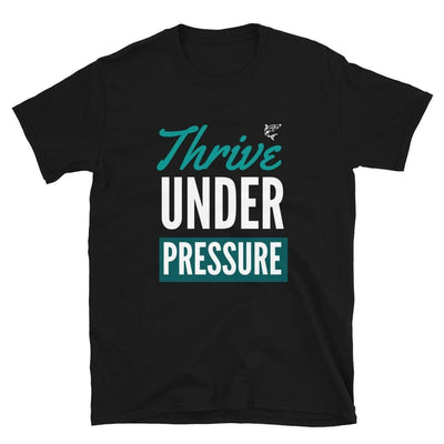 Thrive Under Pressure Black T-Shirt | Submission Shark