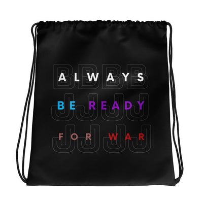 Always Be Ready For War | Drawstring bag | Submission Shark
