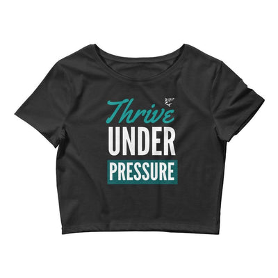 Thrive Under Pressure | Women's Black Crop Tee | Submission Shark