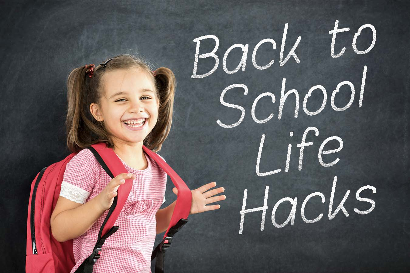 10 Best Back to School Hacks