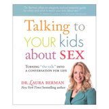 Talking To Your Kids About Sex Dr. Laura Berman