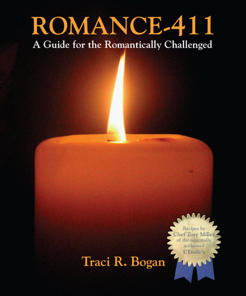 Romance 411 - A Tactical Guide for the Romantically Challenged