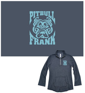 Pit Bull Frank - Ladies Soft and Cozy Quarter Zip Tunic - ON SALE
