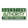 Question Authority Sticker