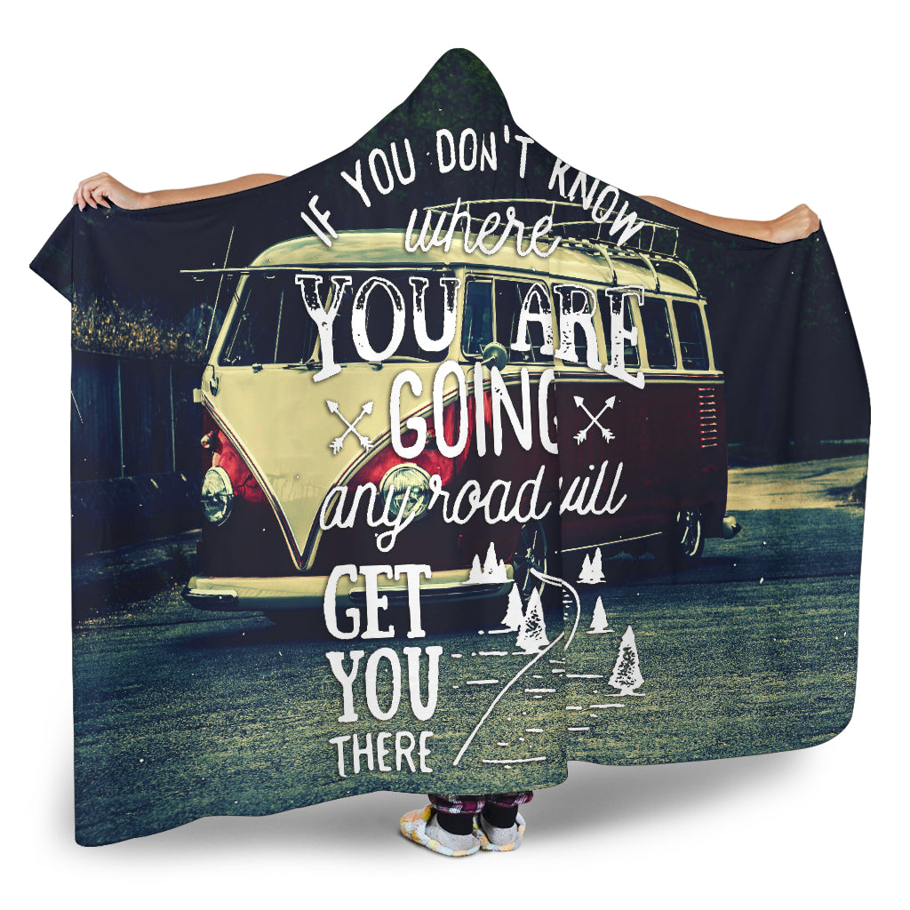 Where You Are Going Hooded Blanket