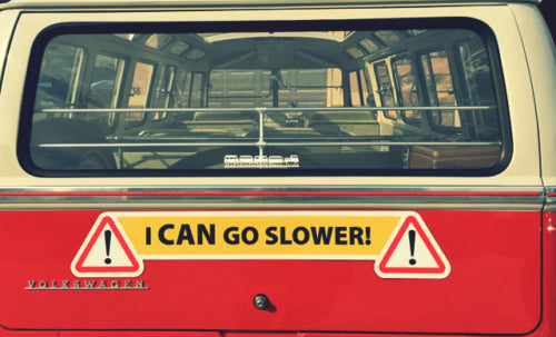 I CAN GO SLOWER Magnetic Sign