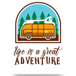 Life Is a Great Adventure Poster
