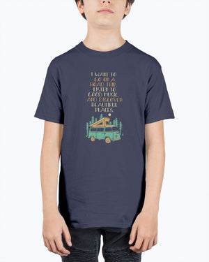 Just Want To Roadtrip - Kids Tee