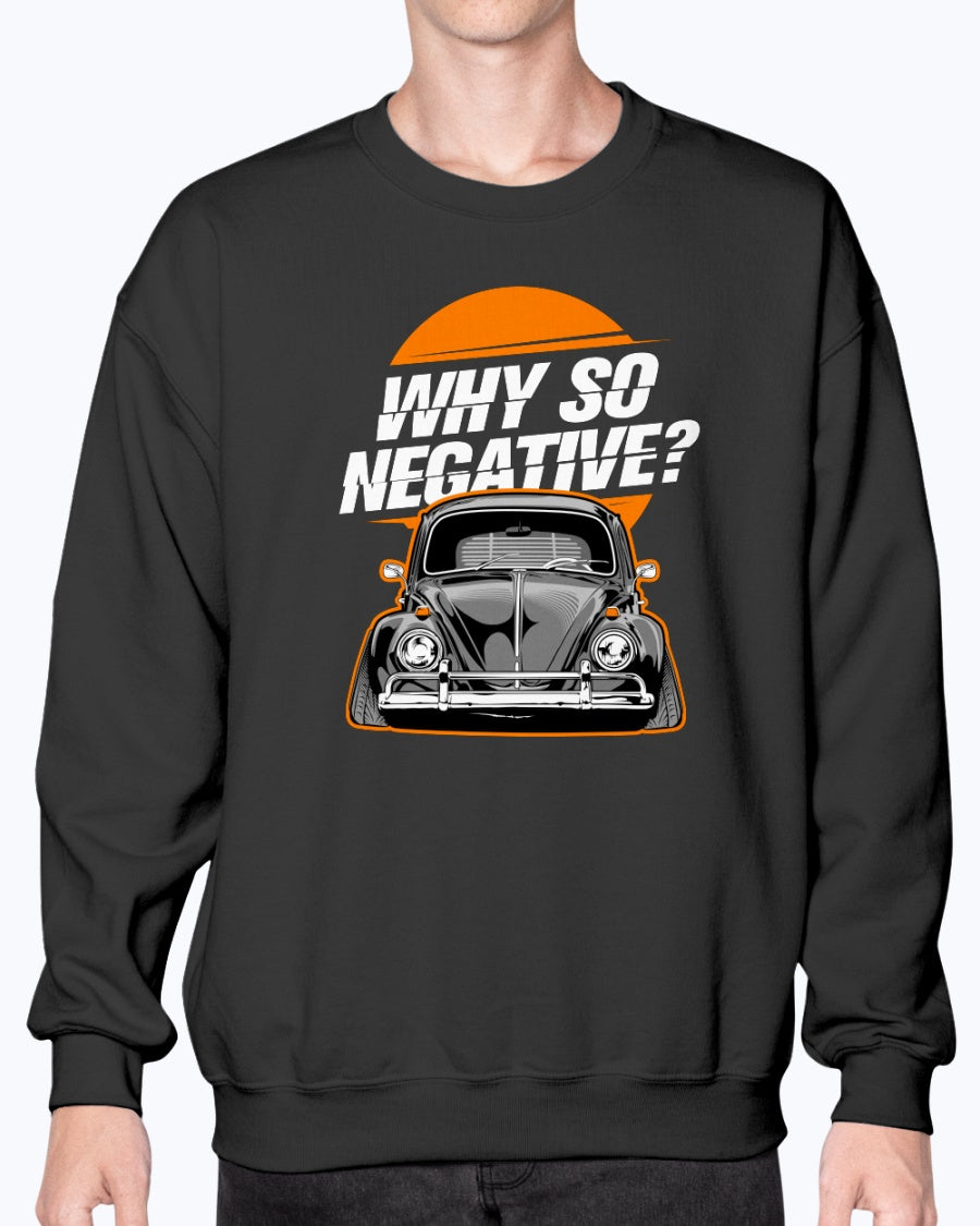 Why So Negative Crew Sweater