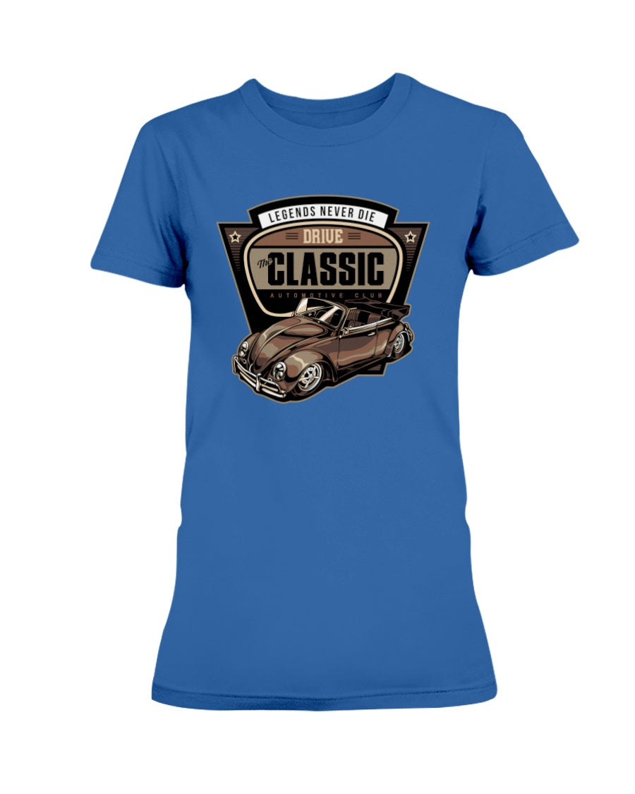 Drive The Classic Ladies T-Shirt